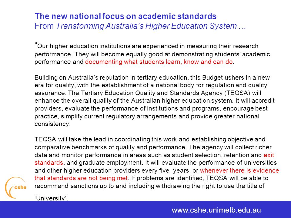 The University of Melbourne > Centre for the Study of Higher Education How will an institution know its degrees are good degrees.