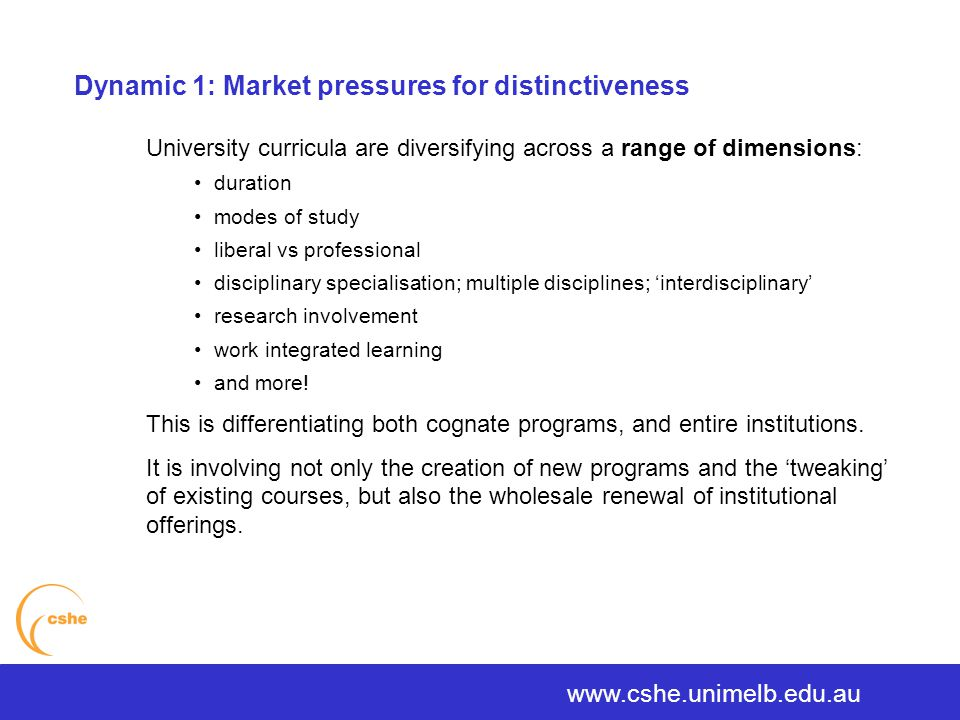 University curricula are diversifying across a range of dimensions: duration modes of study liberal vs professional disciplinary specialisation; multiple disciplines; 'interdisciplinary' research involvement work integrated learning and more.