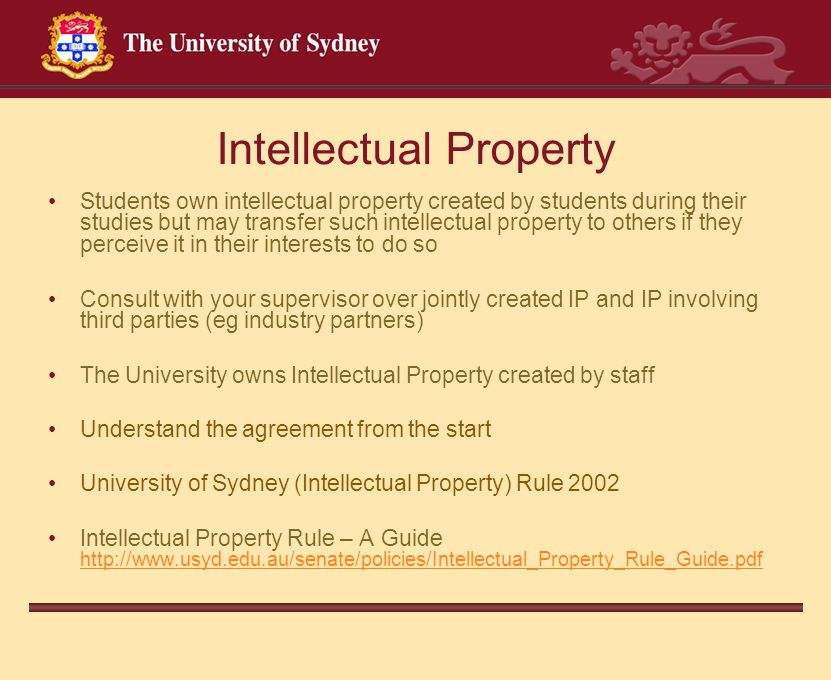 Intellectual Property Students own intellectual property created by students during their studies but may transfer such intellectual property to other