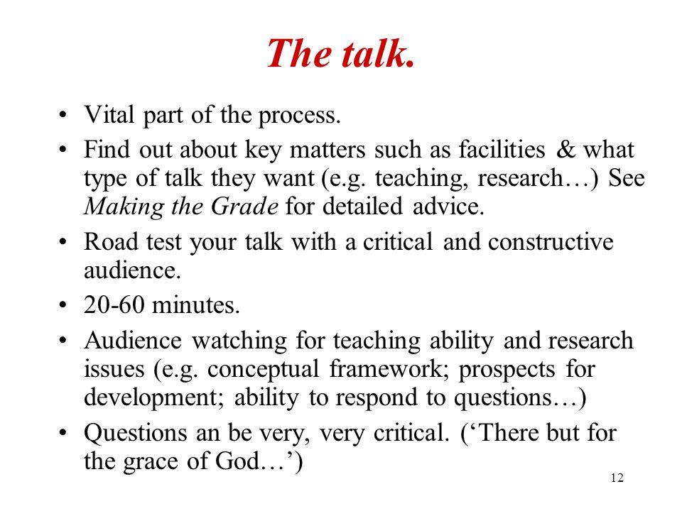 12 The talk.Vital part of the process.