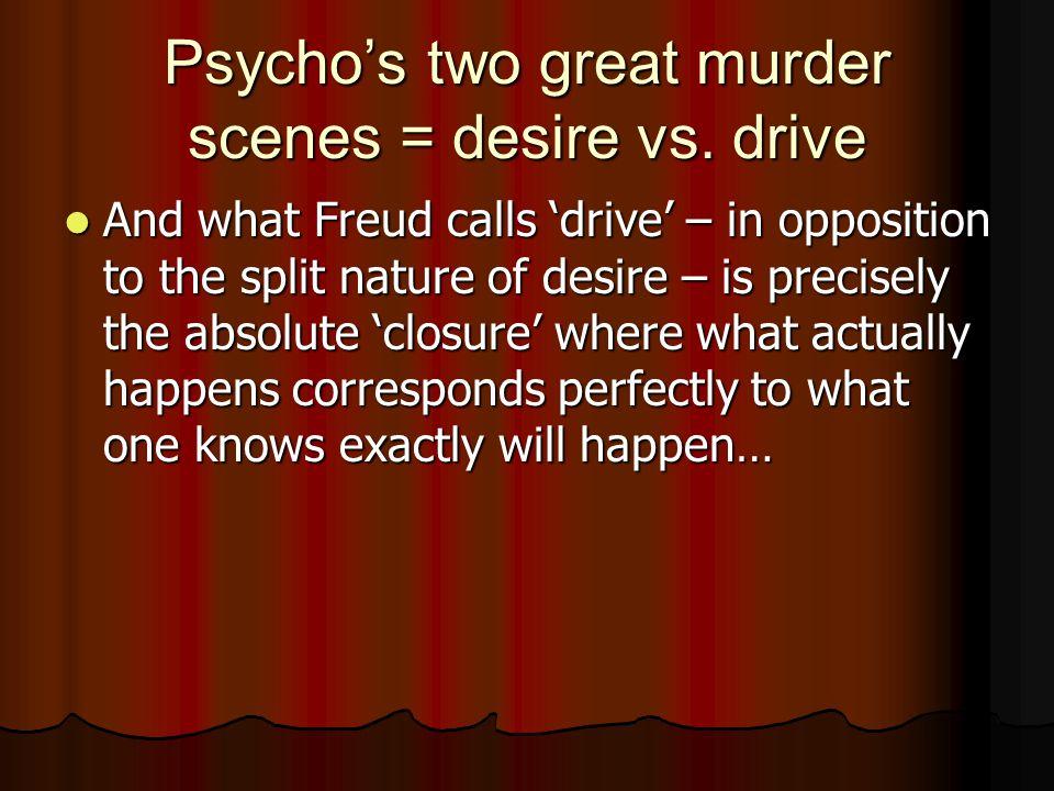 Psycho's two great murder scenes = desire vs.