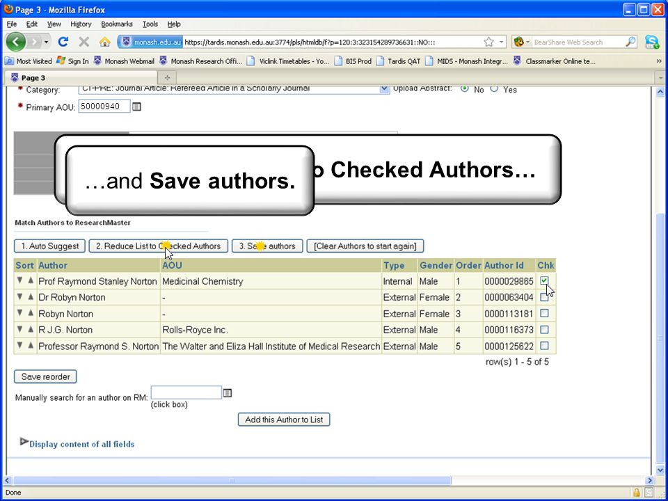 There is a good chance the new academic could be in RM already… Occasionally, you may see the situation below, where one author record exists for the person as a Monash staff member, and another, as an External author… In this situation, a job must be logged here:     to have the duplicate records merged.