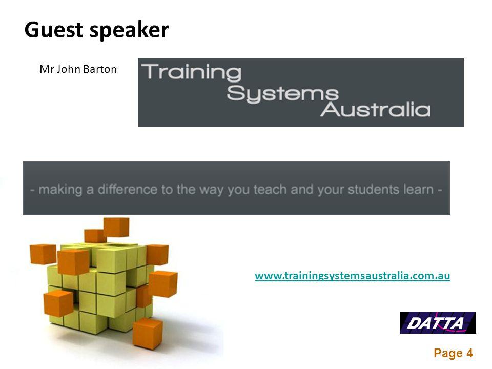 Page 4 Guest speaker Mr John Barton www.trainingsystemsaustralia.com.au