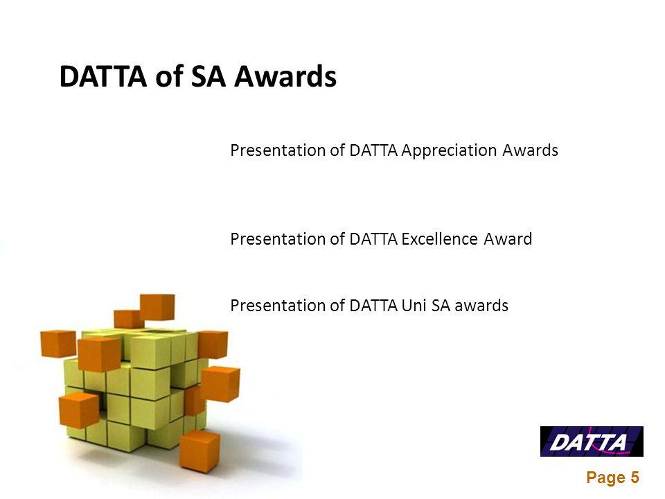 Page 5 Presentation of DATTA Appreciation Awards Presentation of DATTA Excellence Award Presentation of DATTA Uni SA awards DATTA of SA Awards