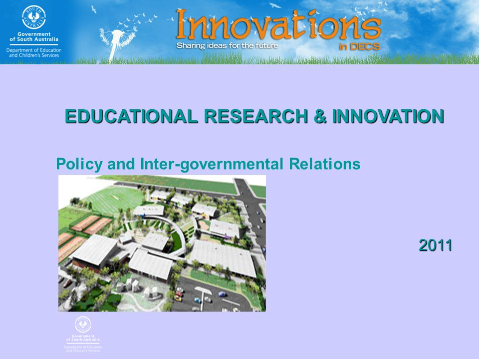 2011 EDUCATIONAL RESEARCH & INNOVATION Policy and Inter-governmental Relations