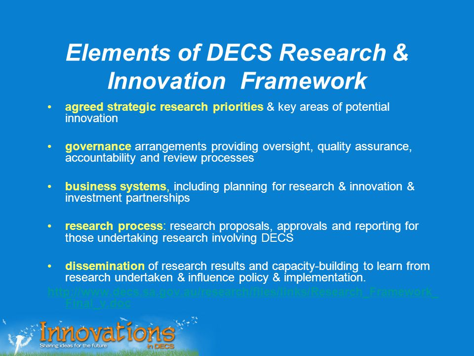 Elements of DECS Research & Innovation Framework agreed strategic research priorities & key areas of potential innovation governance arrangements prov