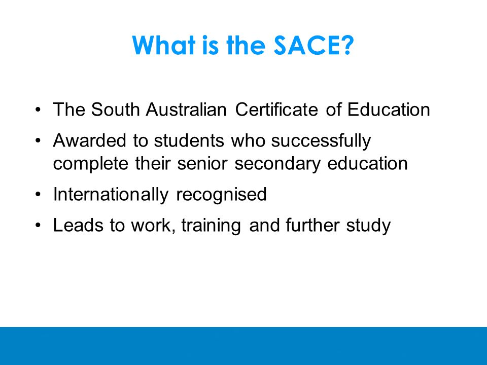 What is the SACE.