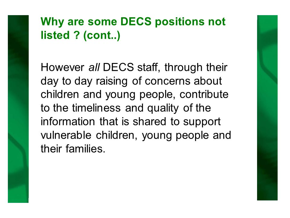 Why are some DECS positions not listed .
