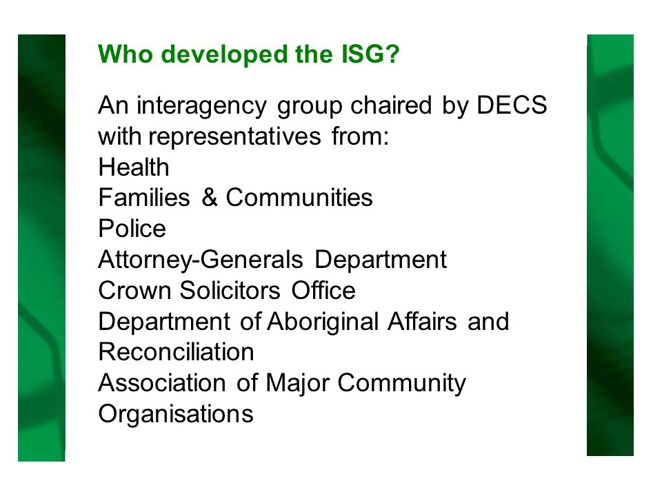 Who developed the ISG.