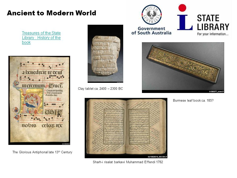 Ancient to Modern World Treasures of the State Library : History of the book The Glorious Antiphonal late 13 th Century Clay tablet ca.