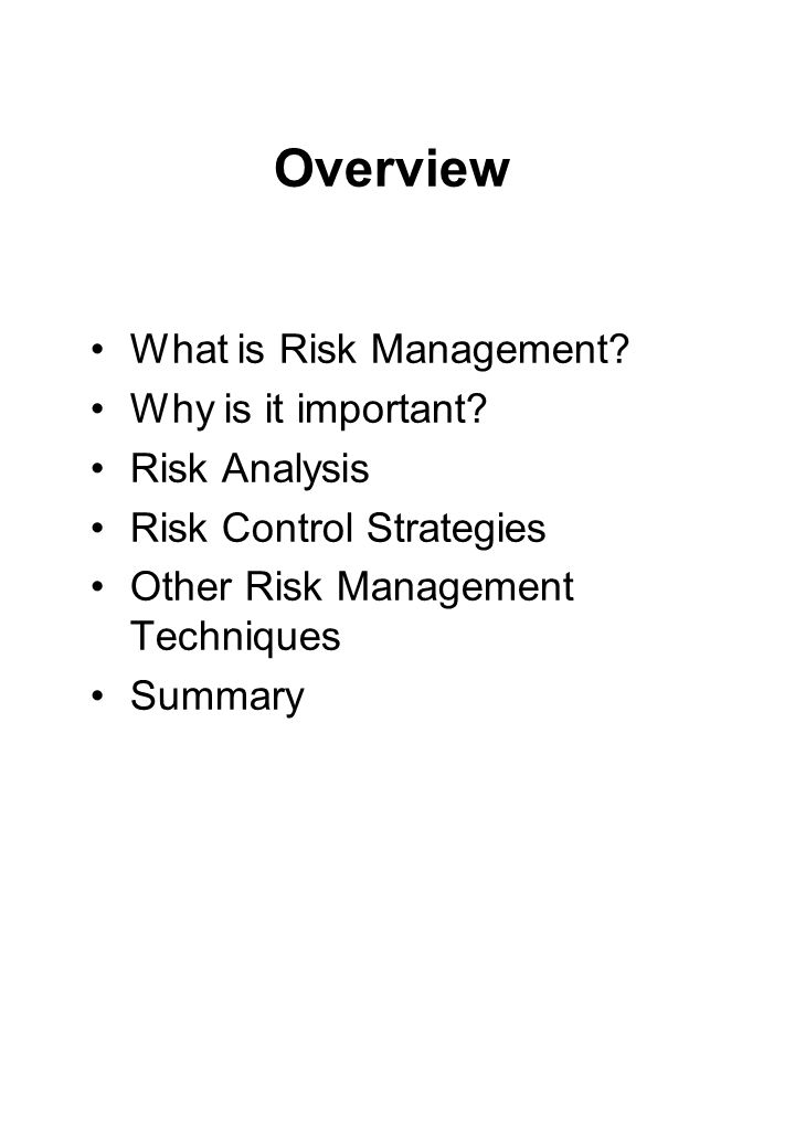 Overview What is Risk Management.Why is it important.