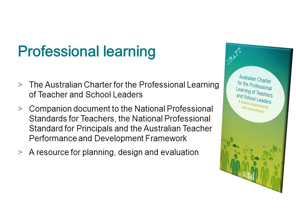 >The Australian Charter for the Professional Learning of Teacher and School Leaders >Companion document to the National Professional Standards for Tea