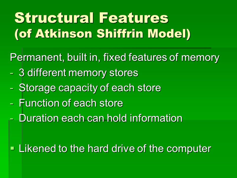 Control Processes (of Atkinson Shiffrin Model) Conscious control by the individual -Attention to incoming info -Rehearsal of information -Retrieval Strategy used  Likened to the person using the computer