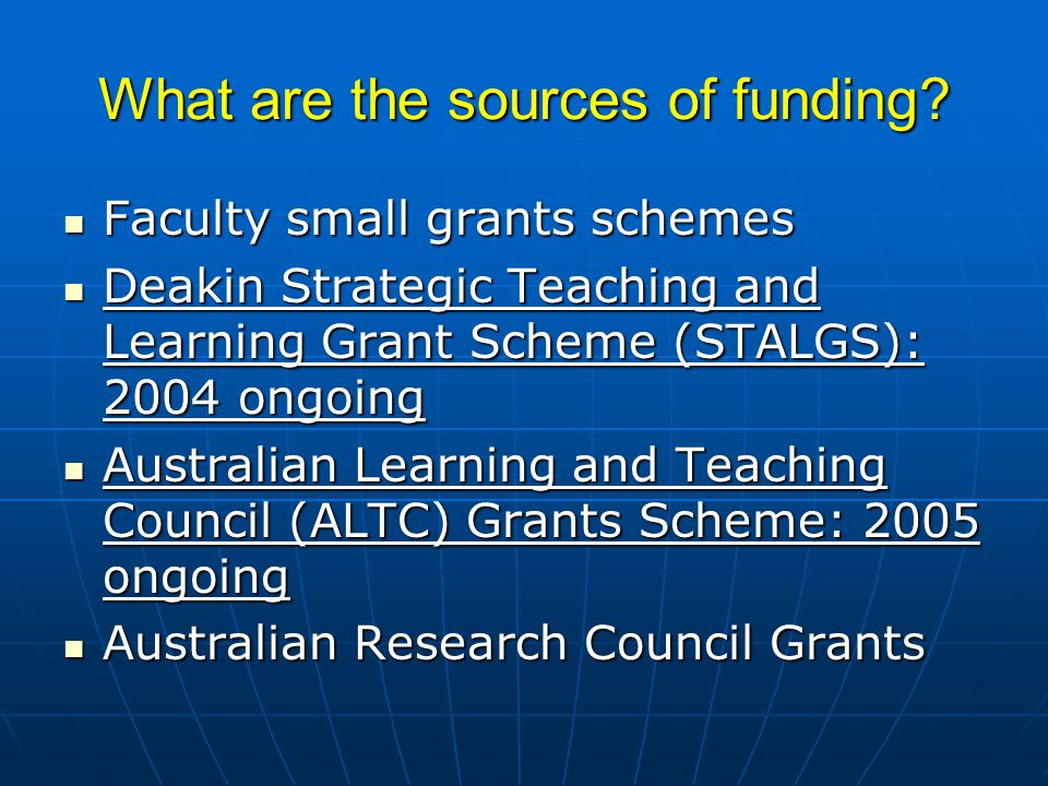 What are the sources of funding.