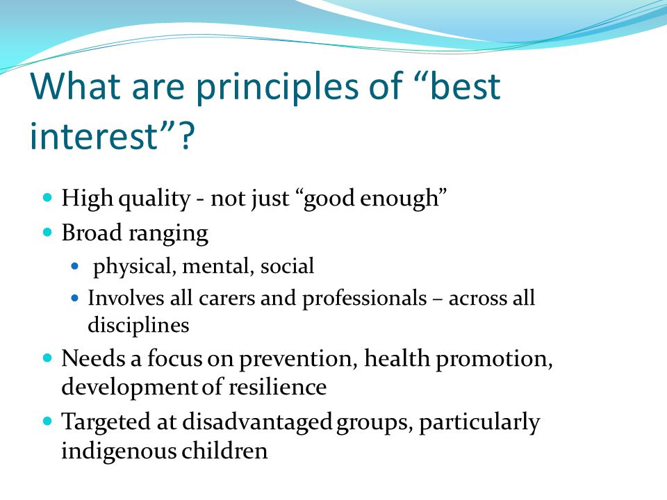 What are principles of best interest .