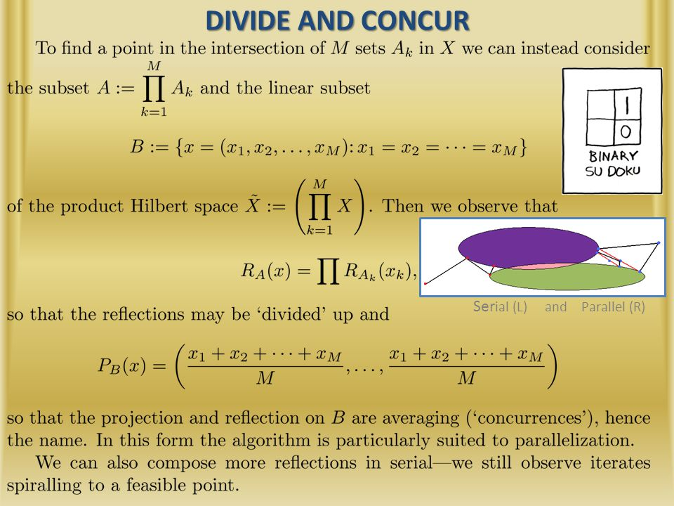 DIVIDE AND CONCUR Ser ial (L) and Parallel (R)