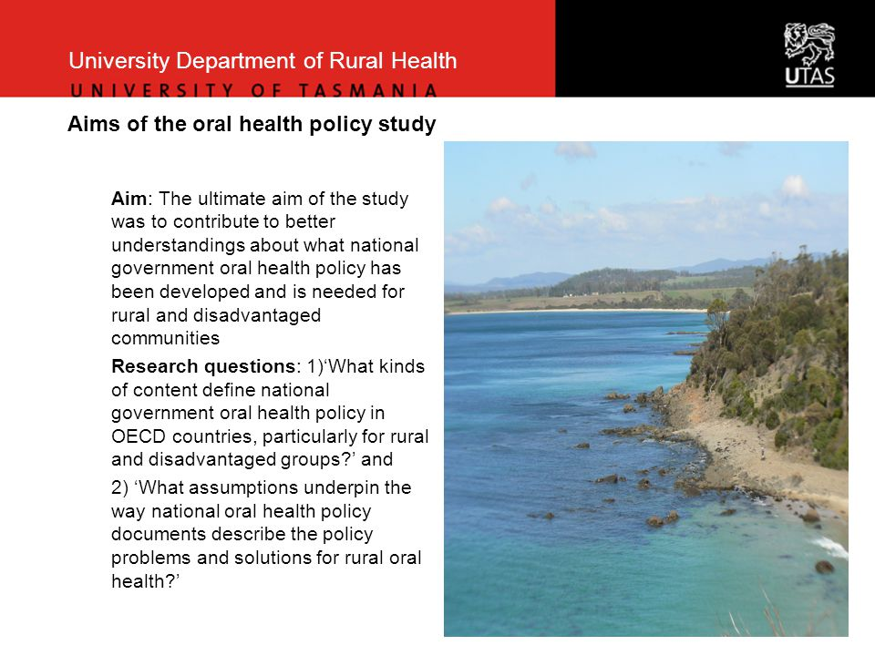 University Department of Rural Health The sample Policy document and countryYear Together for health: a national oral health plan for Wales [draft consultation document] 2012 Oral health program strategic plan 2011-2014 [USA]2011 Oral health strategy for Northern Ireland 2007 Good oral health for all, for life: The strategic vision for oral health in New Zealand 2006 A Canadian oral health strategy2005 Choosing better oral health: An oral health plan for England 2005 An action plan for improving oral health and modernising NHS dental services in Scotland 2005 Healthy mouths, healthy lives: Australia s national oral health plan 2004-2013 2004