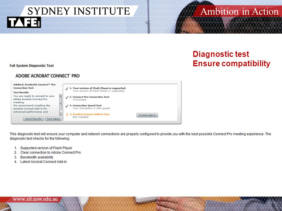 Ambition in Action www.sit.nsw.edu.au Diagnostic test Ensure compatibility