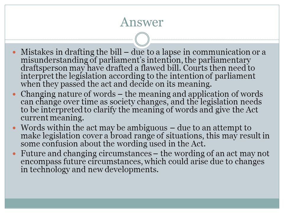 Answer Need to address 'to what extent' through discussing the situations or times when court-made law is final, and no longer final.