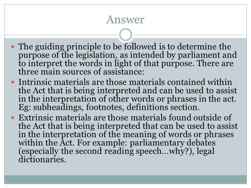 Question Explain how judges set a precedent through statutory interpretation. 4 marks.