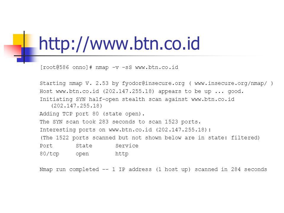 http://www.lippobank.com [root@586 onno]# nmap -v -sS www.lippobank.com Starting nmap V.
