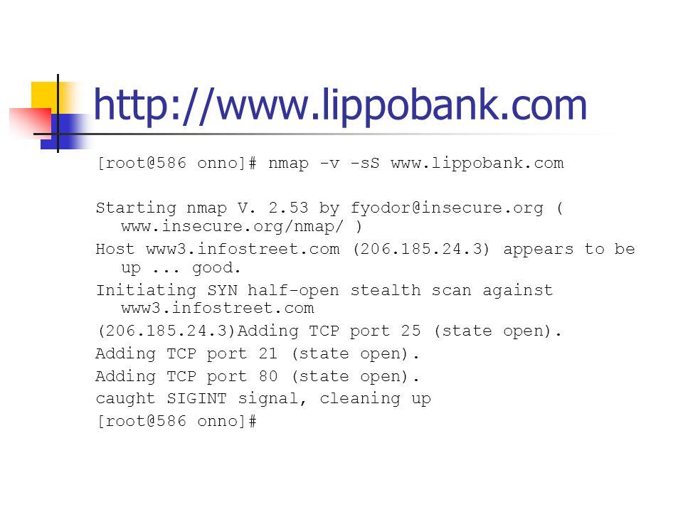 http://www.bankmandiri.co.id [root@586 onno]# nmap -v -sS www.bankmandiri.co.id Starting nmap V.
