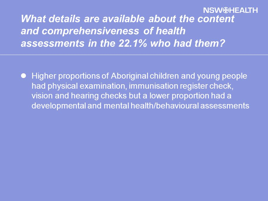What details are available about the content and comprehensiveness of health assessments in the 22.1% who had them.