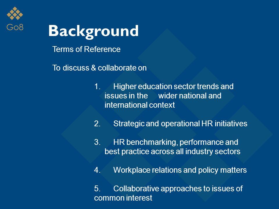 Background Terms of Reference To discuss & collaborate on 1.