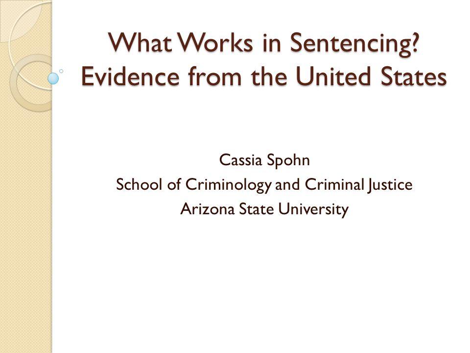 What Works in Sentencing.