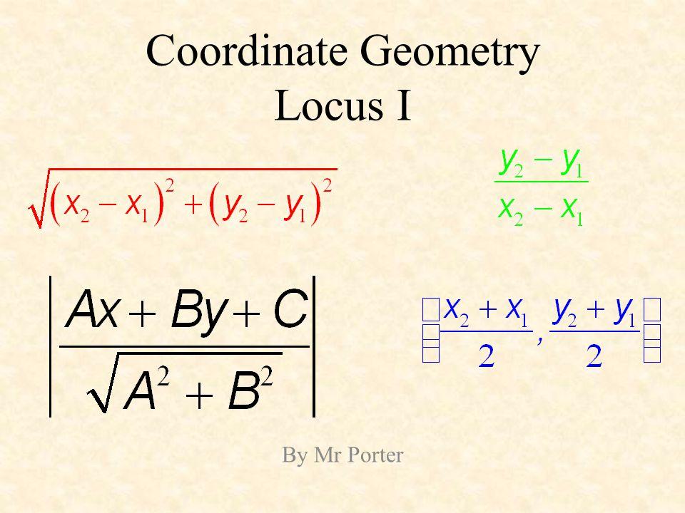 Coordinate Geometry Locus I By Mr Porter