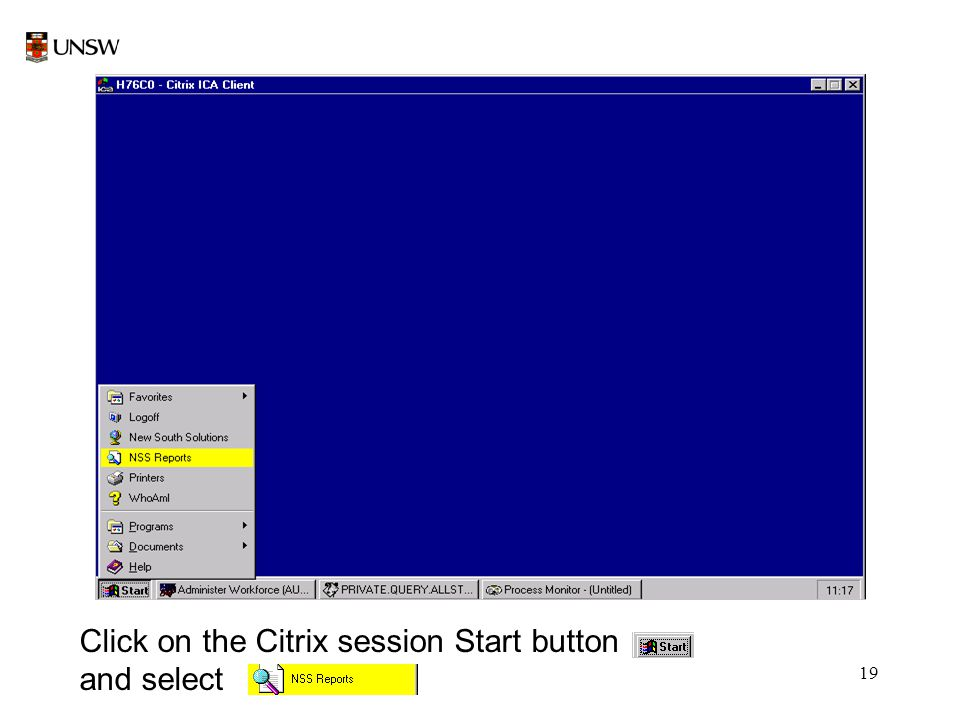 19 Click on the Citrix session Start button and select