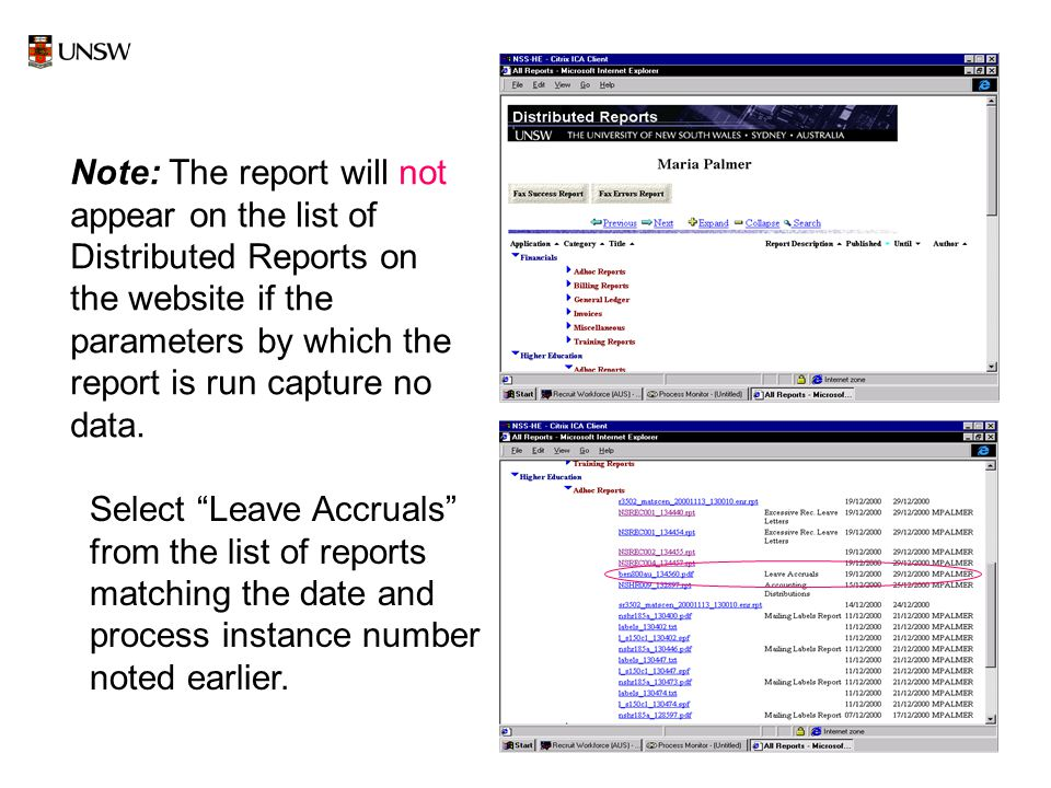 22 Select Leave Accruals from the list of reports matching the date and process instance number noted earlier.