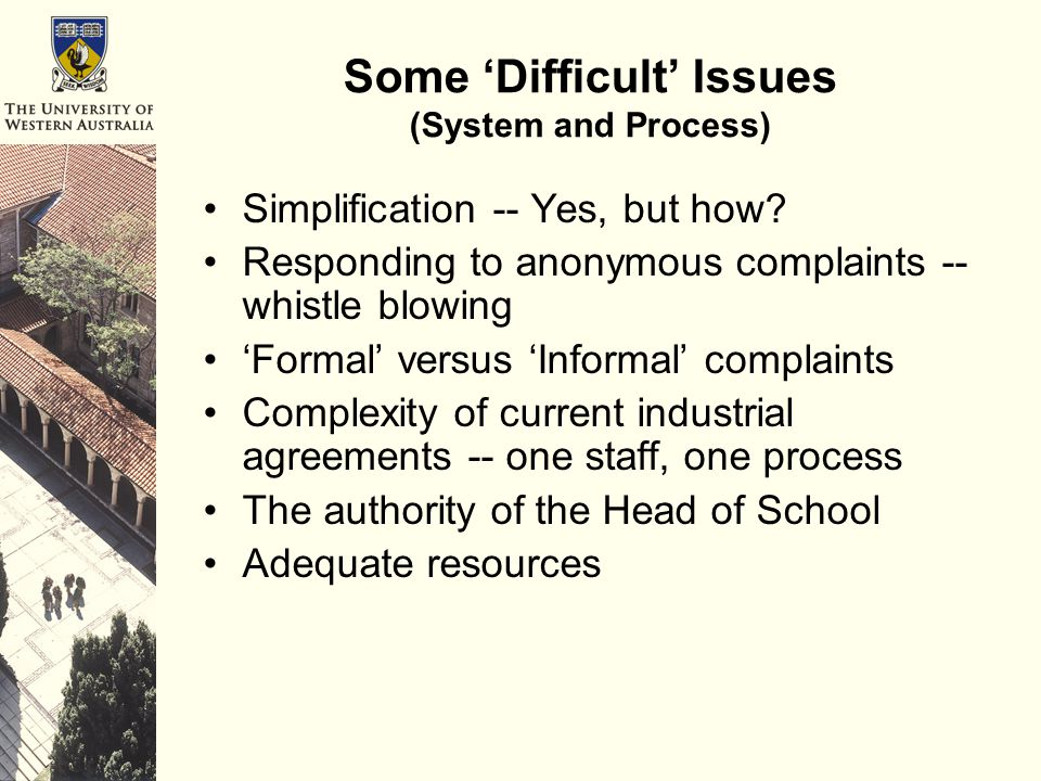 Some 'Difficult' Issues (System and Process) Simplification -- Yes, but how.