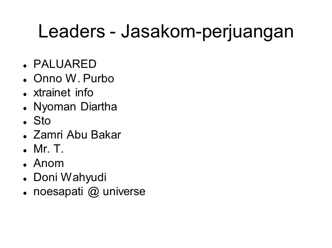 Leaders - Jasakom-perjuangan PALUARED Onno W.