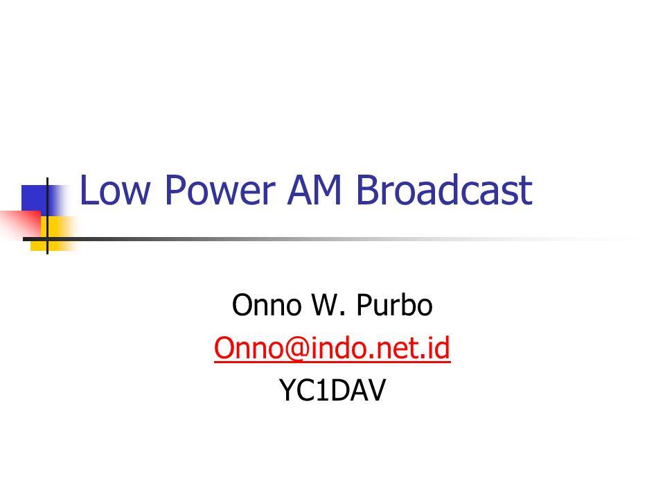 Low Power AM 100mW – 20W MW AM Broadcast Band < Rp. 1 Juta / Transmitter