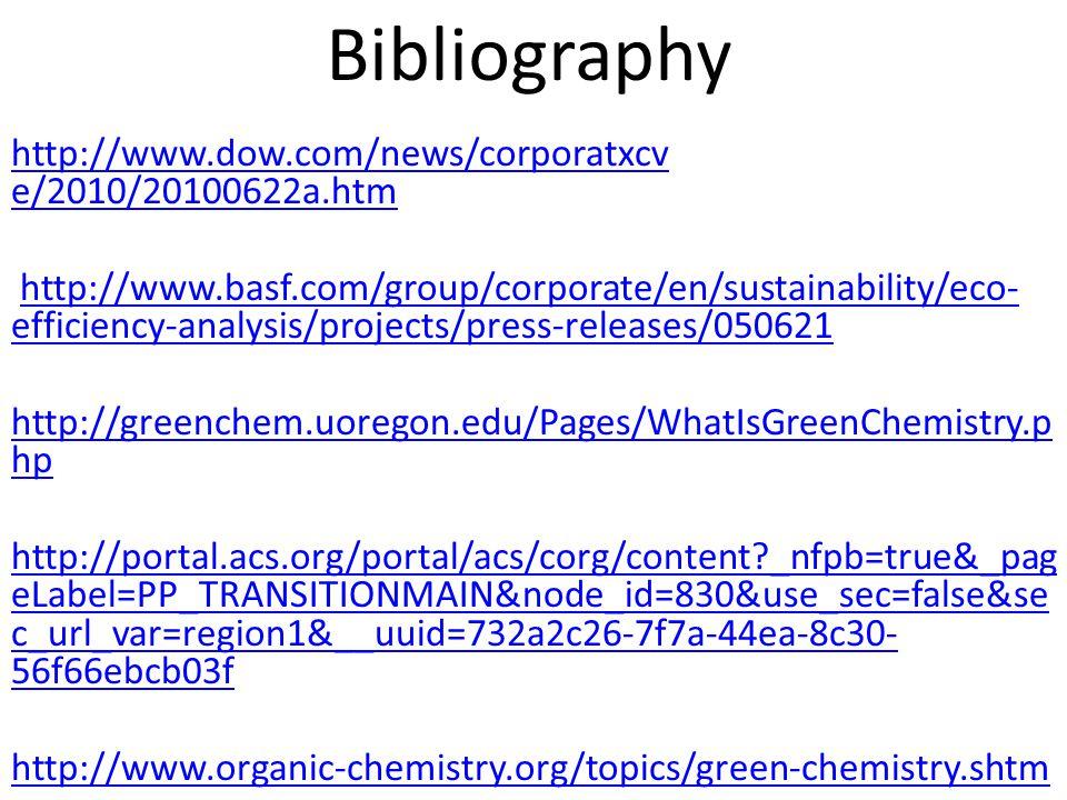 http://www.dow.com/news/corporatxcv e/2010/20100622a.htm http://www.basf.com/group/corporate/en/sustainability/eco- efficiency-analysis/projects/press