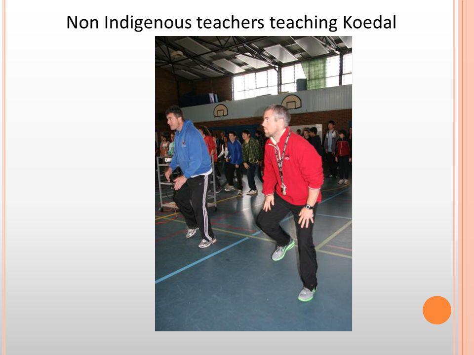 Non Indigenous teachers teaching Koedal