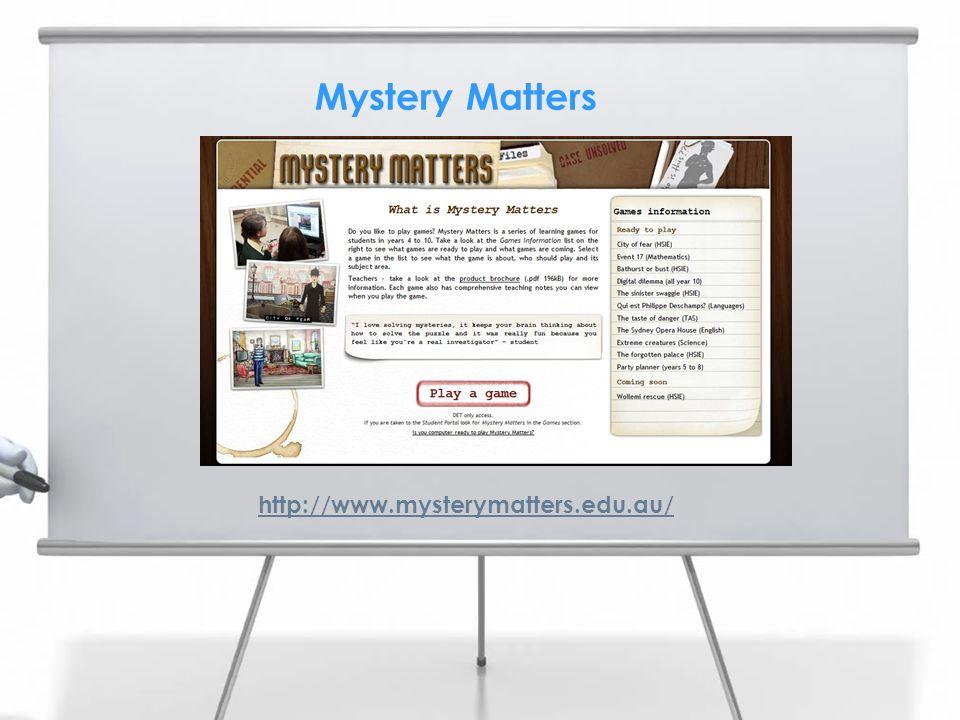 Mystery Matters http://www.mysterymatters.edu.au/