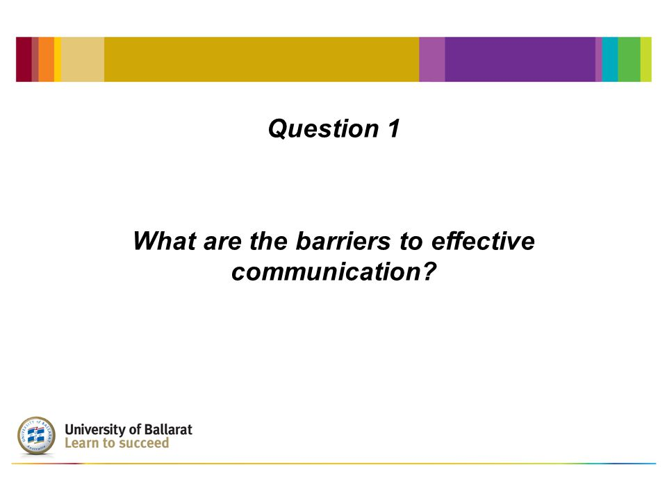 Question 2 How can we overcome these barriers?
