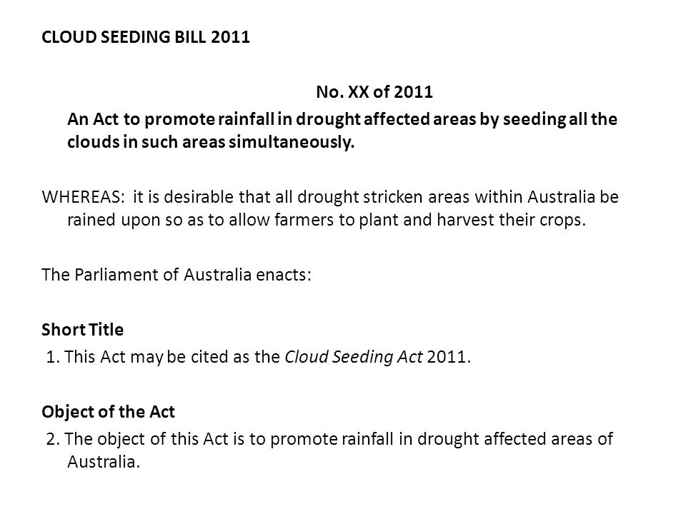 CLOUD SEEDING BILL 2011 No.