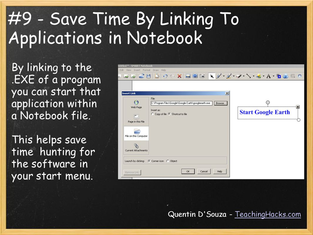 #9 - Save Time By Linking To Applications in Notebook By linking to the.EXE of a program you can start that application within a Notebook file.