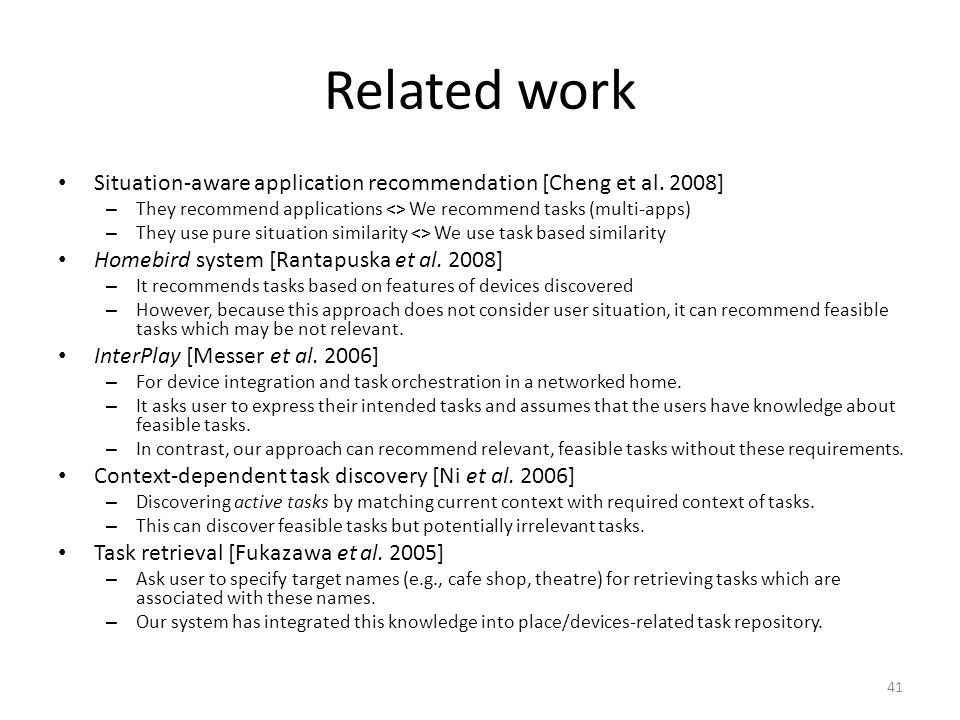 Related work Situation-aware application recommendation [Cheng et al.