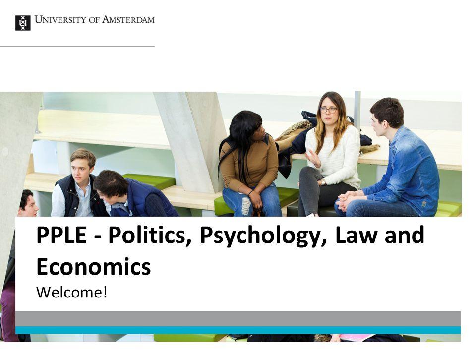 PPLE - Politics, Psychology, Law and Economics Welcome!