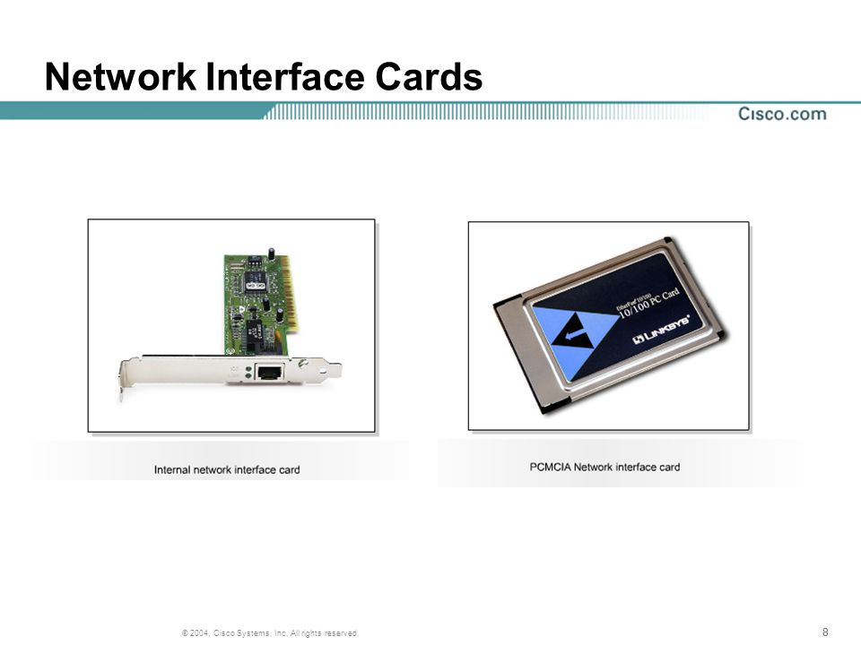 888 © 2004, Cisco Systems, Inc. All rights reserved. Network Interface Cards