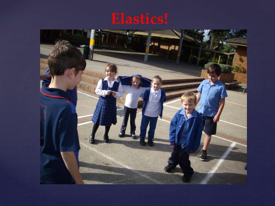 Elastics!