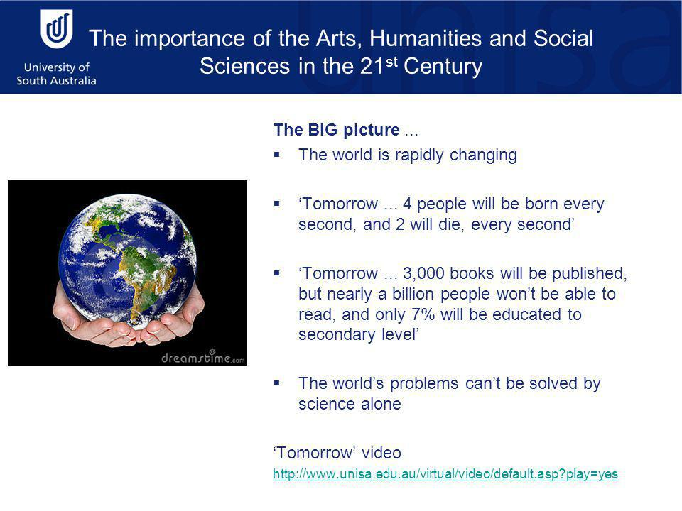 The BIG picture...  The world is rapidly changing  'Tomorrow...