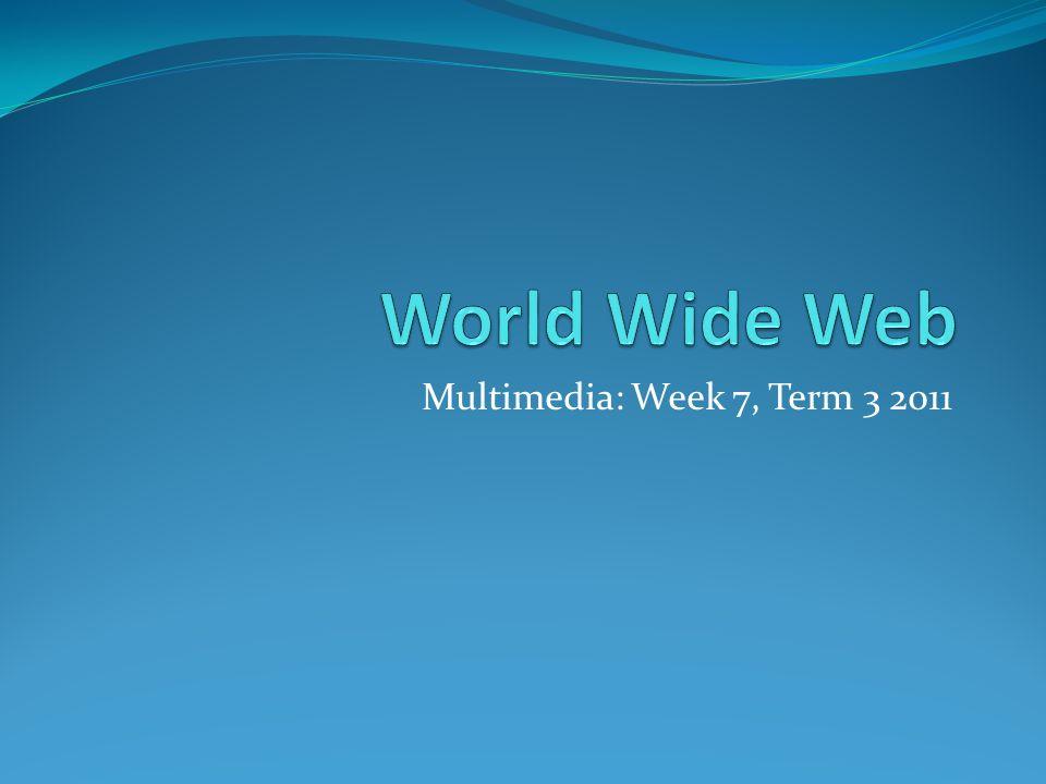 Multimedia: Week 7, Term 3 2011