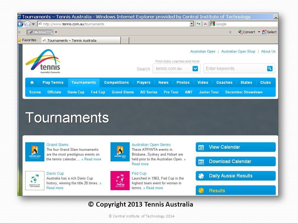 © Copyright 2013 Tennis Australia