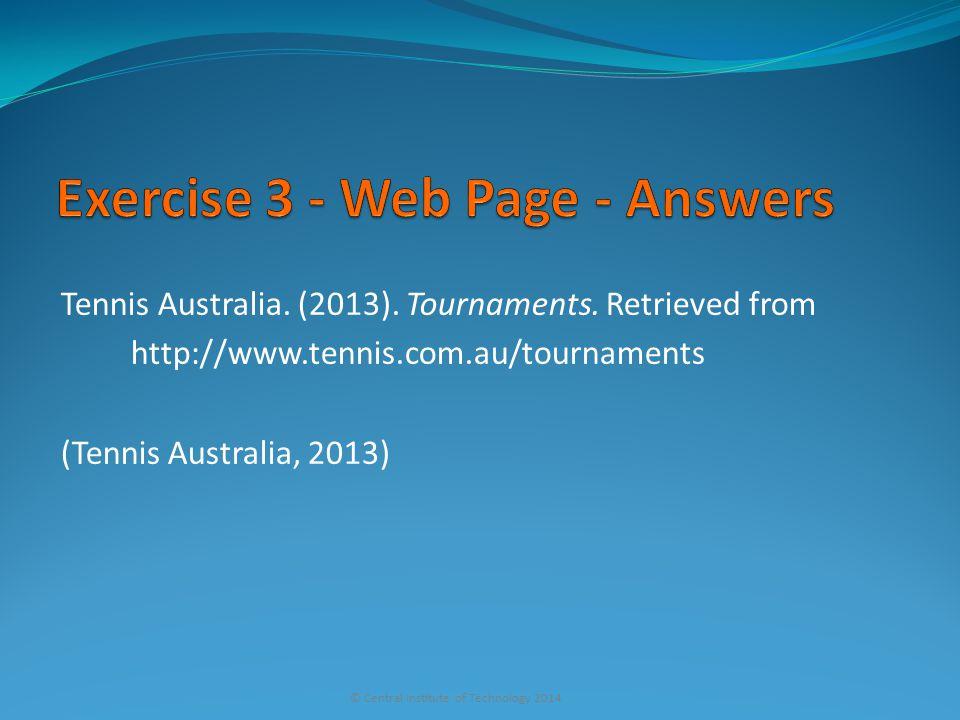 Tennis Australia. (2013). Tournaments.