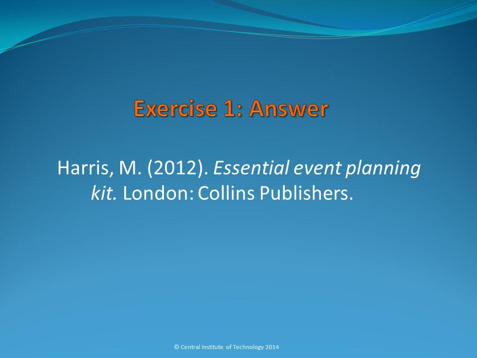 Harris, M. (2012). Essential event planning kit.